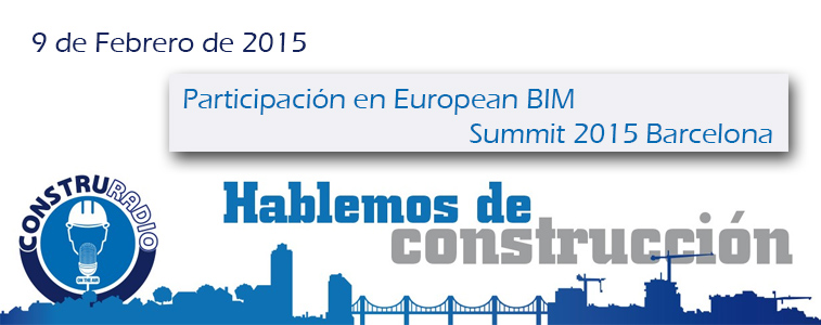 Construradio, participación en European BIM Summit 2015