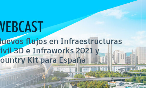Webcast Civil 3D Infraworks y Country Kit España 2021