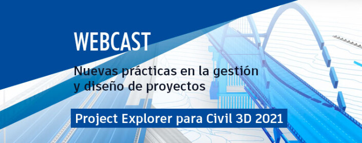 Webcast Project Explorer Civil 3d